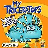 My Triceratops Won t Wash
