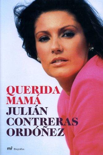 Descargar Libro Querida Mamá Julián Contreras Ordóñez
