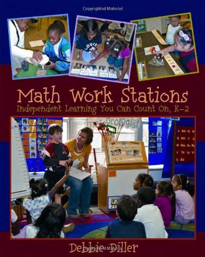 Math Work Stations: Independent Learning You Can Count On, K-2 by Diller, Debbie (2010) Spiral-bound