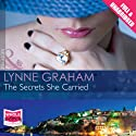 The Secrets She Carried Audiobook by Lynne Graham Narrated by Antonia Beamish