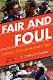 Fair and Foul, D. Stanley Eitzen, 1442212330