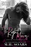 All The Right Moves (Love Me, I'm Famous Book 7)