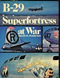 B-29 Superfortress at War, Anderton, David, 0684158841
