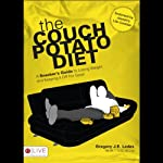 The Couch Potato Diet: A Snacker's Guide to Losing Weight and Keeping It Off for Good | Gregory J. E. Ladas