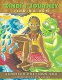 Zindi's Journey, Jennifer Pretious Koh, 1452570574