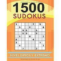 1500 Sudokus Nivel Difícil y Extremo: ¡No Podrás con Ellos | Cuaderno de Sudokus Tamaño A4 con 4 Sudokus por Página…