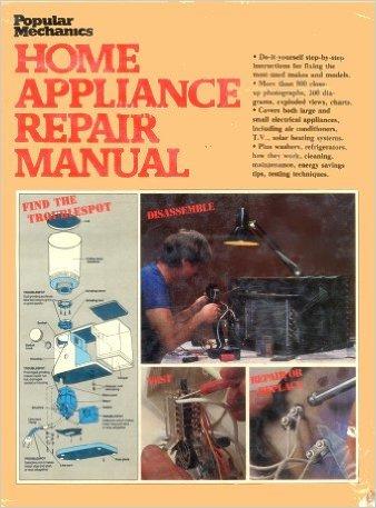 Popular Mechanics Home Appliance Repair Manual