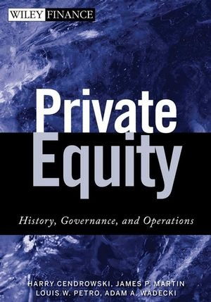 private-equity-history-governance-and-operations-wiley-finance