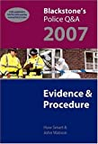 Blackstone's Police Q&A: Evidence and Procedure 2007