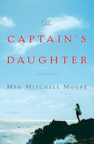 The Captain's Daughter: A Novel by [Moore, Meg Mitchell]