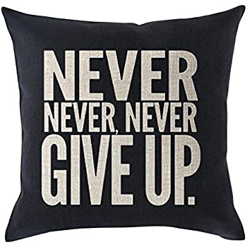 Bnitoam Inspirational Sport Phrase Never Never Never give UP Cotton Linen Throw Pillow Covers Case Cushion Cover Sofa Decorative Square 18 x 18 inch (2)