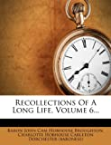 Recollections of a Long Life, , 1277715408