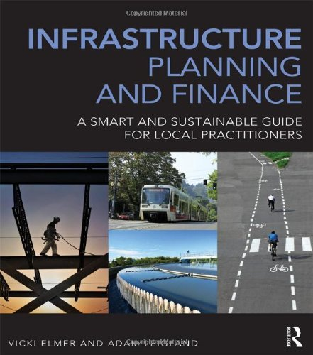 Infrastructure Planning and Finance: A Smart and Sustainable Guide by Vicki Elmer (2013-10-25)