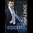 Something Wonderful (Something Great Book 2)