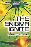 The Enigma Ignite (The Enigma Series) (Volume 3)