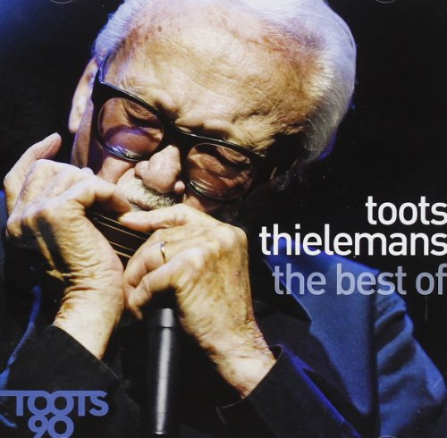 Toots Thielemans - The Very Best Of (Hard to Say Goodbye) - Zortam Music