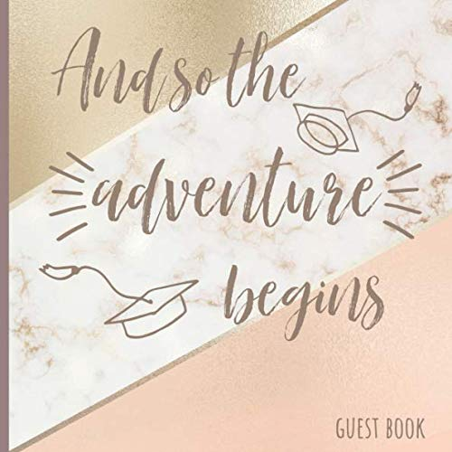 And so the adventure begins: Graduation Guest Book Rose Gold,Marble, A keepsake memory book to treasure forever, (fill in advice & wishes cards style.)