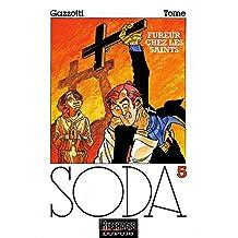 Soda 05  Fureur chez les saints