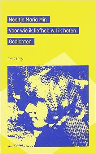 Amazoncom Voor Wie Ik Liefheb Wil Ik Heten Dutch Edition