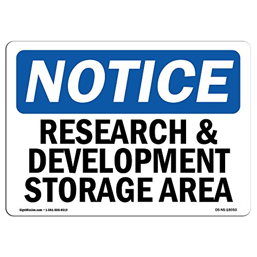 OSHA Notice Sign - Research and Development Storage Area | Rigid Plastic Sign | Protect Your Business, Construction Site, Warehouse & Shop Area | Made in The USA (Best Research Chemical Site)