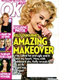 OK! March 21 2011 Kelly Osbourne on Cover (Her Amazing Makeover), Jennifer Aniston, Bachelor Brad Is Ready to Be a Dad, Kim Kardashian, Charlie Sheen's Bizarre Week, Jillian Harris