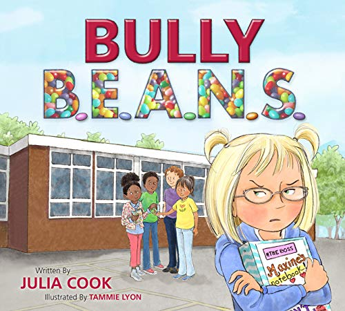 Bully B.E.A.N.S. (Revised Edition) Julia Cook
