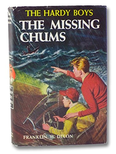 Dixon, Franklin W.: The Missing Chums (The Hardy Boys Mystery Stories #4)