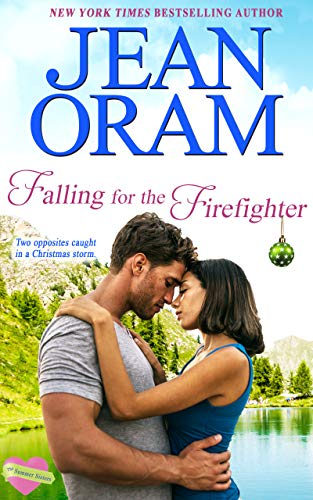 Free - Falling for the Firefighter: A Holiday Romance (The Summer Sisters Book 5)