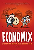 img - for Economix; la premi re histoire de l' conomie en BD book / textbook / text book