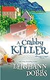 A Crabby Killer (Mooseamuck Island Cozy Mystery Series) (Volume 2)
