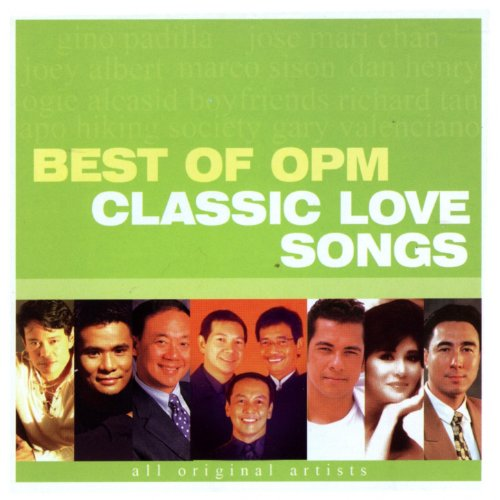 Best of OPM Classic Love Songs ()