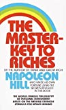 Master-Key to Riches by Hill, Napoleon (1986) Mass Market Paperback