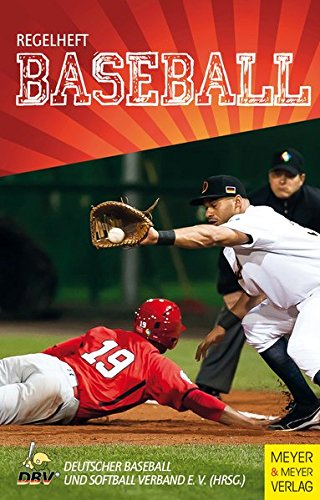 Regelheft Baseball Taschenbuch – 26. Februar 2014 Christian Posny Sven Müncheberg Meyer & Meyer 3898998711