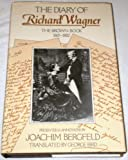 The Diary of Richard Wagner, Richard Wagner, 0521233119