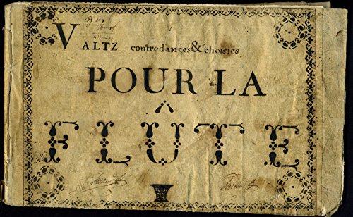 [Dance]: Valtz, Contredances & Choisies pour la Flûte - Autograph Musical Manuscript ()