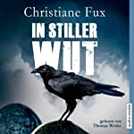 In stiller Wut | Christiane Fux