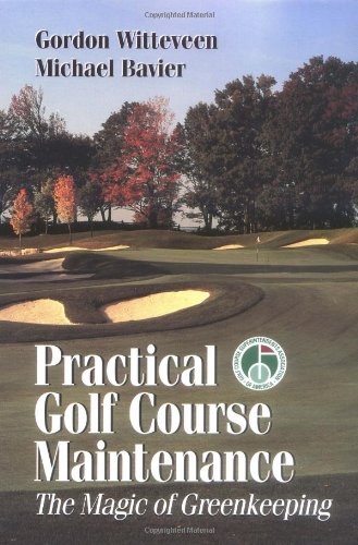 Practical Golf Course Maintenance  The Magic Of Greenkeeping