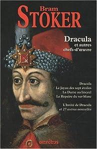 Dracula et autres chefs d'oeuvre par Bram Stoker