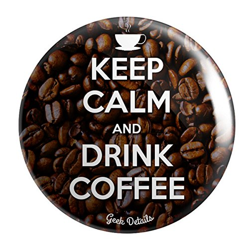(Geek Details Coffee Themed Pinback Button Keep Calm And Drink Coffee)
