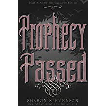 Prophecy Passed (A Gallows Novel Book 9)