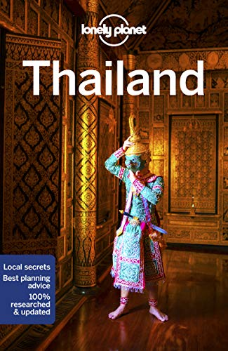 Lonely Planet Thailand (Travel Guide) (Best Time To Travel To Cambodia And Laos)