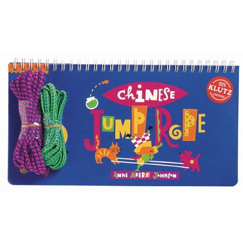 Chinese Jump Rope Book - Chinese Jump Rope (Klutz) by Anne Akers Johnson (1-Mar-1997) Spiral-bound