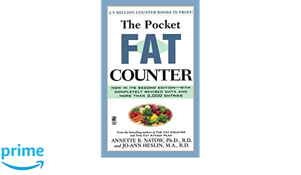 the pocket fat counter 2nd edition dr annette b natow ph d r d