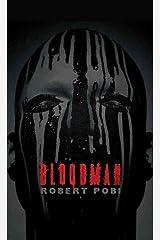 [Bloodman] [Author: Pobi, Robert] [April, 2012] Paperback