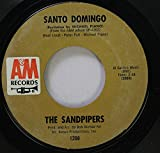 The Sandpipers 45 RPM Santo Domingo / Beyond The Valley Of The Dolls