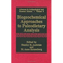 Biogeochemical Approaches to Paleodietary Analysis