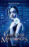 La Gardienne des mensonges (French Edition)
