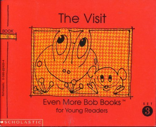 The Visit (Even More Bob Books for Young Readers, Set III, Book6)