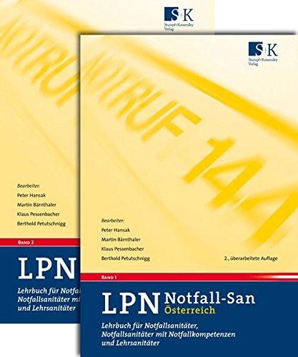 LPN-Notfall-San Österreich: Lehrbuch für Notfallsanitäter, Notfallsanitäter mit Notfallkompetenzen und Lehrsanitäter
