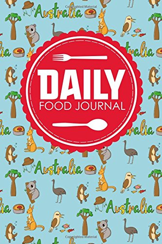 Daily Food Journal: Bariatric Food Journal, Food Diary Log, Food Journals For Tracking Meals, Space For Meals, Amounts, Calories, Body Weight. Cover (Daily Food Journals) (Volume 93)
